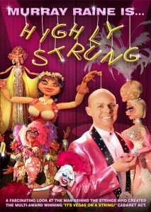 """Murray Raine is... Highly Strung"" DVD - see more info at http://www.murrayrainepuppets.com/dvd.html"